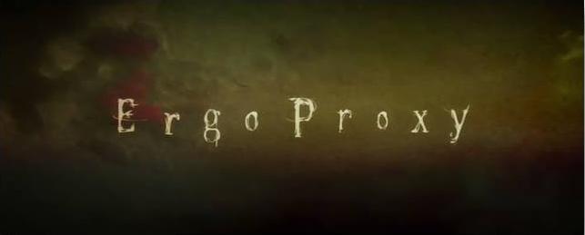 Ergo Proxy 1